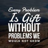 Inspiracyjne wyceny Każdy problem są prezentem bez problemów no rośliśmy ilustracja wektor