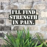 Inspiracyjny wycena ` Ja ` ll znaleziska siła w bólowy ` fotografia royalty free