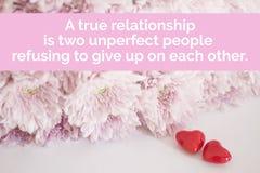 Inspiracyjny wycena ` A prawdziwy związek jest dwa perfect ludźmi odmawia dawać up na each inny ` Obrazy Stock