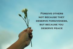 Free Inspiraitonal Motivational Quote-Forgive Others Not Because They Deserve Forgiveness, But Because You Deserve Peace. Stock Photos - 158626243