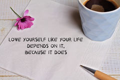 Inspiration motivation quote for woman love yourself like your life depends on it ,because it does. Success, Self acceptance, Happ Royalty Free Stock Image