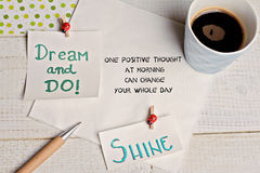 Inspiration motivation quote for woman one positive thought in the morning can change your whole day. Success, Dream, Happiness co Royalty Free Stock Photos