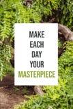 Inspirational affiche maakt tot elke dag uw meesterwerk stock fotografie