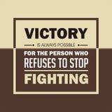 Inspirational citaat De overwinning is altijd mogelijk voor de persoon die weigert ophouden vechtend vector illustratie