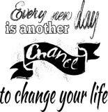Inspirational citaat Elke nieuwe dag is een andere kans te veranderen stock illustratie