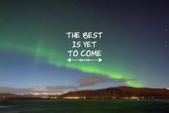 Inspirational citaten het beste moet nog komen stock foto