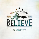 Inspirational and encouraging quote typography Stock Image