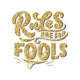 Inspirational grappig citaat - de Regels zijn voor dwazen Hand getrokken uitstekende illustratie met het van letters voorzien en  royalty-vrije stock foto