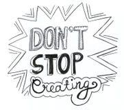 Inspirational hand getrokken krabbelwoorden - houd niet op creërend Stock Foto's