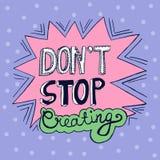 Inspirational hand getrokken krabbelwoorden - houd niet op creërend vector illustratie