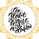 Inspirational hand lettered phrase for fashion print. Printable calligraphy phrase. Too glam to give a damn.  Royalty Free Stock Images