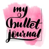 Inspirational handwritten brush lettering my royalty free illustration