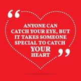 Inspirational liefdecitaat Iedereen kan uw oog vangen, maar het neemt vector illustratie