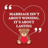 Inspirational love marriage quote. Marriage isn`t about winning. Royalty Free Stock Image