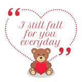 Inspirational love quote. I still fall for you everyday. Stock Photography