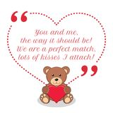 Inspirational love quote. You and me, the way it should be! We a. Re a perfect match, lots of kisses I attach! Simple cute design Stock Photography