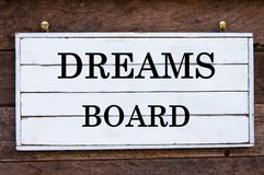 Inspirational message - Dreams Board Royalty Free Stock Image