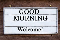 Inspirational message - Good Morning, Welcome Royalty Free Stock Photography