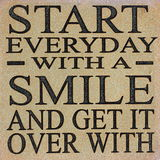 Inspirational Message. With regards to starting everyday with a smile Stock Photography