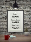 Inspirational motivating quote on picture frame. Royalty Free Stock Images
