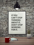 Inspirational motivating quote on picture frame. Stock Image