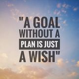 Inspirational motivating quotes on nature background. & x22;A goal without a plan is just a wish.& x22 stock photography