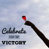 Inspirational motivational quote `Celebrate every tiny victory` Royalty Free Stock Photos