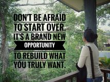 Free Inspirational Motivational Quote - Do Not Afraid To Start Over. It Is A Brand New Opportunity To Rebuild What You Truly Want. With Stock Photos - 166060293