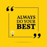 Inspirational motivational quote. Always do your best. stock illustration