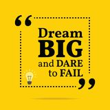Inspirational motivational quote. Dream big and dare to fail. Simple trendy design Stock Image