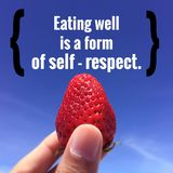 Inspirational Quote. Inspirational Motivational Quote `Eating Well is a form of self-respect` on blurred sky background Royalty Free Stock Images
