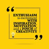 Inspirational motivational quote. Enthusiasm is excitement with. Inspiration, motivation, and a pinch of creativity. Simple trendy design Royalty Free Stock Photography
