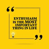 Inspirational motivational quote. Enthusiasm is the most importa. Nt thing in life. Simple trendy design Stock Photography