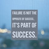 Inspirational Motivational quote `Failure is not the opposite of success,it`s part of success.` stock image
