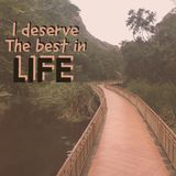 Inspirational motivational quote `I deserve the best in life.`. With walking trace and mountain background stock photos