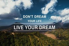 Inspirational and motivational quote. Landscape background and wisdom saying royalty free stock photos