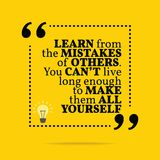 Inspirational motivational quote. Learn from the mistakes of oth vector illustration