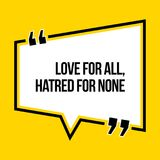 Inspirational motivational quote. Love for all, hatred for none. Isometric style royalty free illustration