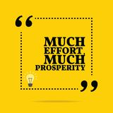 Inspirational motivational quote. Much effort, much prosperity. Simple trendy design Royalty Free Stock Photography