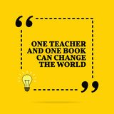 Inspirational motivational quote. One teacher and one book can change the world. Vector simple design royalty free stock image