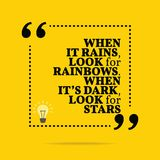 Inspirational motivational quote. When it rains, look for rainbo vector illustration