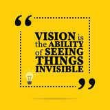 Inspirational motivational quote. Vision is the ability of seein. G things invisible. Simple trendy design Vector Illustration