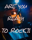 Inspirational motivational quote `Are you ready to rock?!` Royalty Free Stock Images