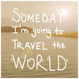Inspirational Motivational Travel Journey Quote Phrase Stock Photography