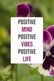 Inspirational poster Positive mind positive vibes positive life royalty free stock photography