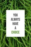 Inspirational poster You always have a choice stock photography