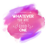 Inspirational quote background. Inspirational quote on a watercolor background Stock Image