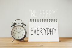 Inspirational quote : Be happy everyday. An Inspirational quote : Be happy everyday Stock Photography