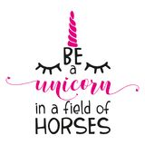 graphic relating to Be a Unicorn in a Field of Horses Free Printable identified as The Inspirational Quotation: `Be A Unicorn Within A Industry Of Horses