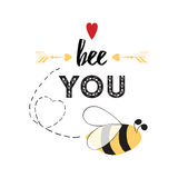 Inspirational quote Be you with bee, hearts, arrow in vector Royalty Free Stock Photo